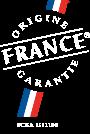 Un savoir-faire reconnu ORIGINE FRANCE GARANTIE